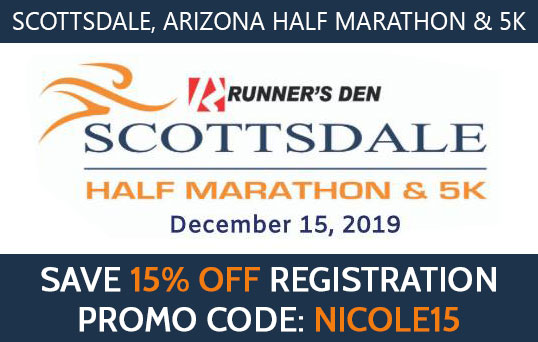 Scottsdale Half Marathon and 5k promo code NICOLE15 for 15 percent off